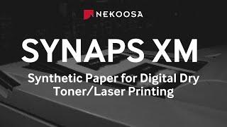 Synaps Digital XM for Dry Toner/Laser Printing