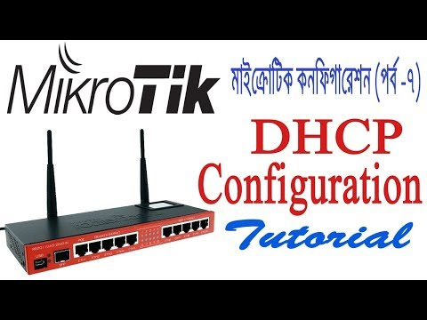 Mikrotik Bangla Tutorial -07 | Configure DHCP in Mikrotik Router Step by Step-DHCP Setup on Mikrotik
