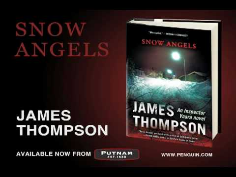 Author James Thompson talks about his thriller, SNOW ANGELS