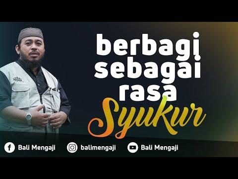 Video Singkat: Berbagi Sebagai Rasa Syukur - Ustadz Dr. Fauzi Hamid Basulthana, Lc, M.Pd.I