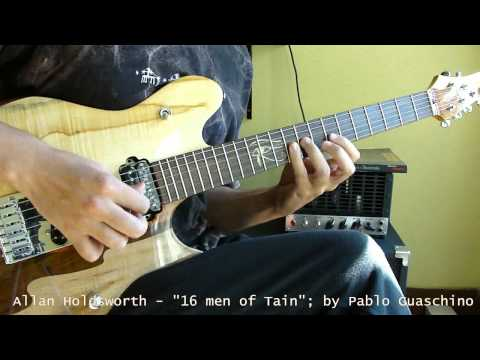 The Sixteen Men of Tain - Allan Holdsworth - by Pablo Guaschino