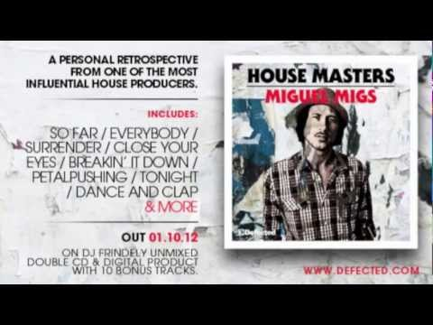 Defected presents House Masters Miguel Migs