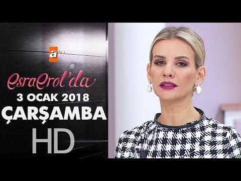 Esra Erol'da 3 Ocak 2018 Çarşamba  - 518. bölüm