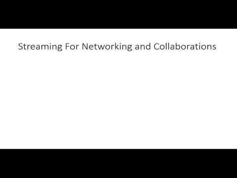 10-  Streaming Networking And Collaborations -  Live Streaming Tutorial!