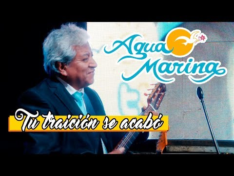 Download Agua Marina - Tu traición se acabó Mp4 baru