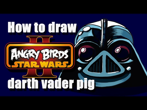 How to draw DARTH VADER PIG!! Angry birds star wars 2