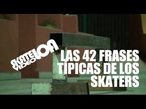 42 frases típicas de los skaters (Chile)