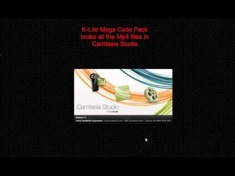 K-Lite Mega Codec Pack broke all mp4 files in Camtasia Studio