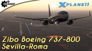 X-Plane 11 | Zibo Boeing 737-800 | LEZL-LIRF | ProjectFly | En español