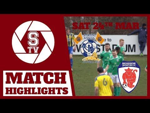 Sporting Khalsa Vs Bromsgrove Sporting | MFL Premier Division 2017 / 18