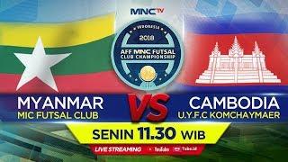 Download Lagu MIC FUTSAL CLUB (MYANMAR) VS U.F.Y.C KOMCHAYMEAR (CAMBODIA) -  (FT :4-2) AFF MNC FUTSAL Gratis STAFABAND