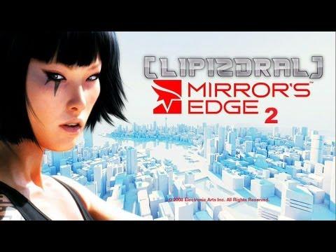 [LIPIZDRAL] - Mirror's Edge 2