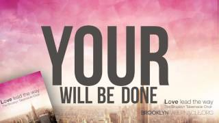 Let Your Kingdom Come - Brooklyn Tabernacle Choir (Lyric Video)