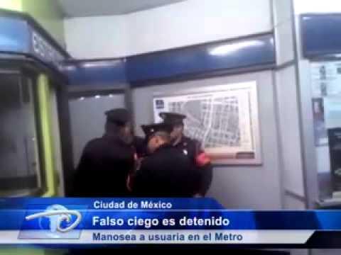 Ciudad De M Ico Falso Ciego Es Detenido Manosea A Usuaria En El
