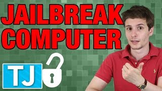How to Jailbreak Your Computer