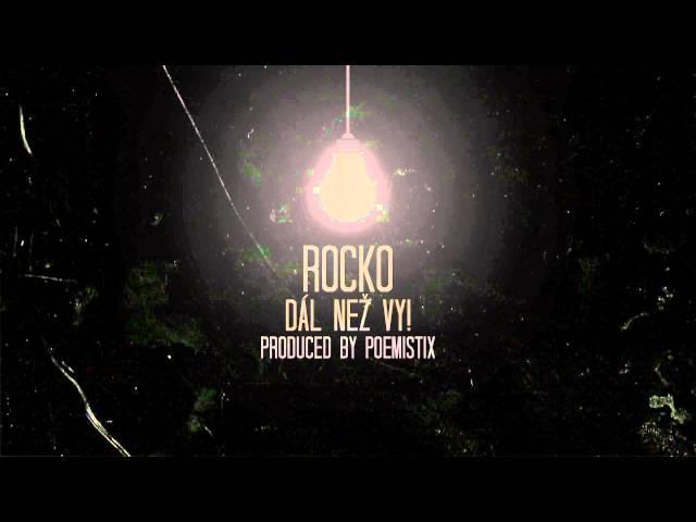 Rocko - Dál Než Vy [Produced by Poemistix] !! 2014 !!