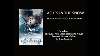 Ashes in the Snow Movie Trailer