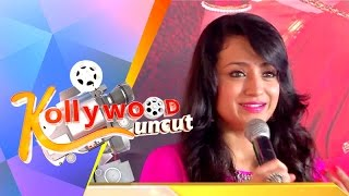 Kollywood Uncut - 26/08/2015