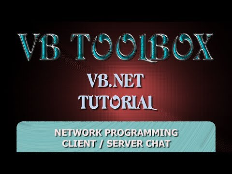 VB.NET Tutorial - Client / Server Network Programming - Simple Chat Application