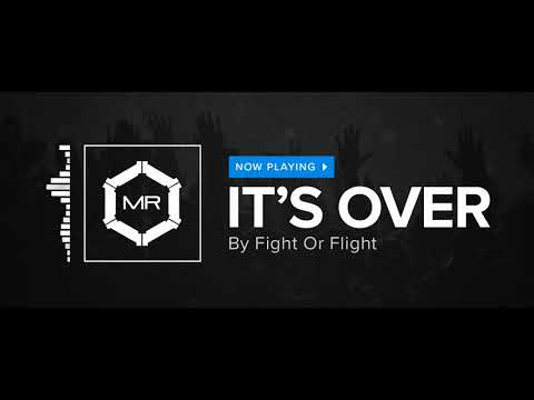 Fight Or Flight - Its Over