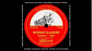Lille Vakre Anna - Alf Prøysen (Norske Slagere Kapittel 1 - 1955)