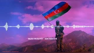 AZERBAYCAN KOHNE MAHNİLAR _ SON MEKTUB - MUSA MUSAYEV