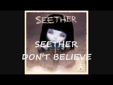Seether - Dont Believe