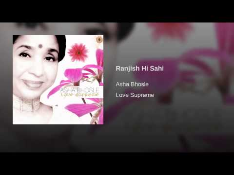 Ranjish Hi Sahi