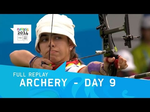 Archery - Women's Quarterfinals, Semi Final & Final | Full Replay | Nanjing 2014 Youth Olympic Games