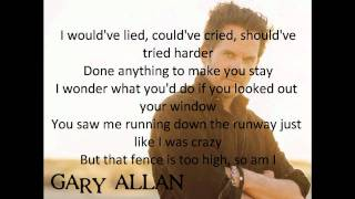 Gary Allan - Watching Airplanes(With Lyrics)