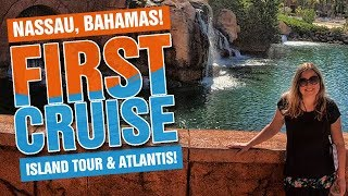 FIRST CRUISE: What to do in Nassau, Bahamas and Atlantis! Amazing Island Tour!