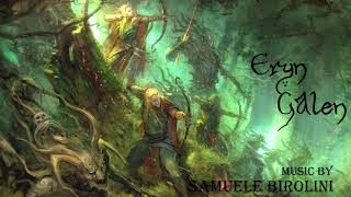 Epic Adventure Elven Celtic Music - Eryn Galen