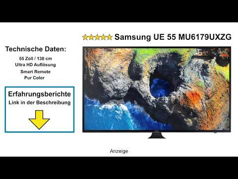 SAMSUNG UE55MU6179UXZG LED TV Test