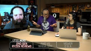2nd Gen Ryzen reviews are out, AMD takes on Nvidia's GPP, and more | The Full Nerd Ep. 48