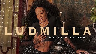 download musica Ludmilla - Solta a Batida