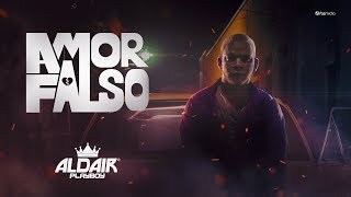 download musica Aldair Playboy - Amor Falso