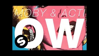 Moby & Acti - OW