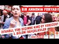 (Mutlaka Sonuna Kadar İzleyin!) Bir Annenin Feryadı! İstanbul Seçim Anketi 3. Bölüm: Bahçelievler