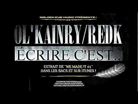 Ol kainry feat. REDK - Ecrire c est... [officiel]