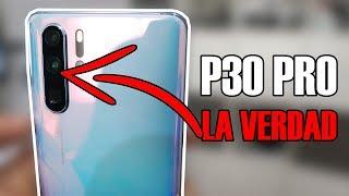 Huawei P30 Pro: LO QUE NO TE CUENTAN de las cámaras