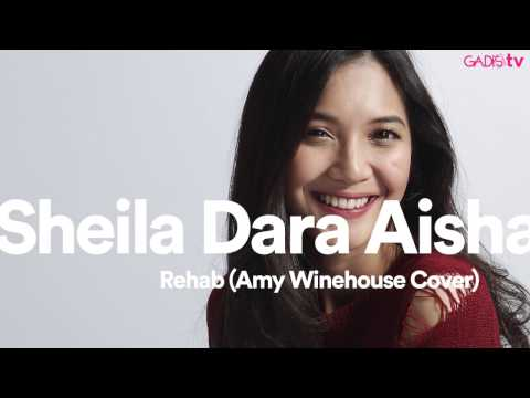 download lagu Sheila Dara Aisha - Rehab Amy Winehouse Cover gratis