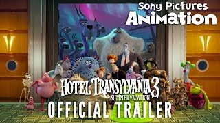 HOTEL TRANSYLVANIA 3: SUMMER VACATION | Official Trailer