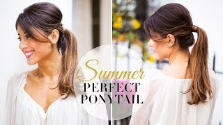 Summer Perfect Ponytail
