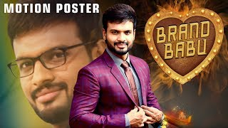Brand Babu (2019) Official Hindi Dubbed Motion Poster | Sumanth Shailendra, Eesha Rebba