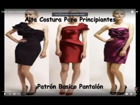 Como Hacer Un Pantalon  Parte I
