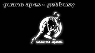 Watch Guano Apes Get Busy video