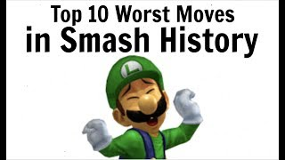 Top 10 Worst Moves in Super Smash Bros.