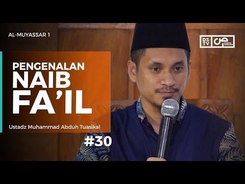 Al-Muyassar (30) : Pengenalan Naib Fa'il - Ustadz M Abduh Tuasikal
