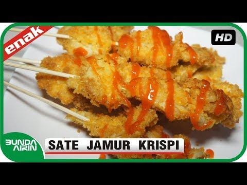 Cara Membuat Sate Jamur Krispi Resep Jajanan Indonesia Recipes Cooking Bunda Airin