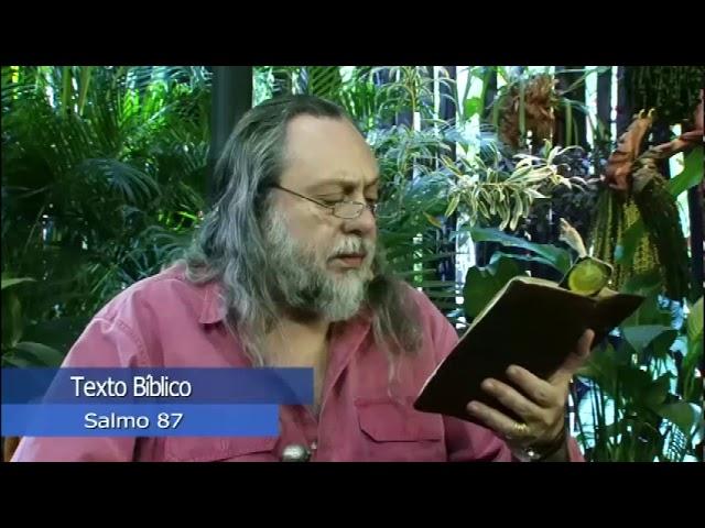 Os Salmos segundo o Evangelho: Salmo 87